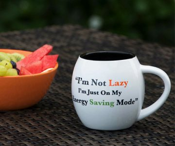 I'm just on my Energy Saving Mode Mug