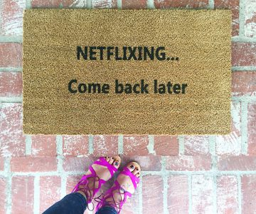Netflixing Come Back Later Doormat