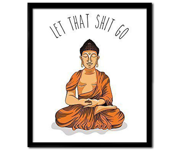 Meditating Buddha *Let That Shit Go*