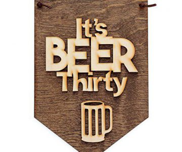 "Man Cave Bar Beer Sign ""It's Beer Thirty"""