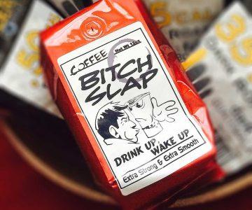 Coffee Bitch Slap